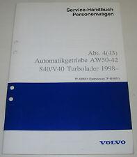 Werkstatthandbuch Volvo S40 V40 S 40 V 40 Automatik Getriebe Turbo Lader ab 1998