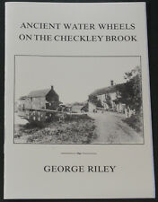 CHECKLEY BROOK WATER WHEELS Cheshire River Ancient Mills Industry Madeley Betley