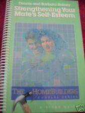 Strengthening Your Mate's Self Esteem Study Guide by...