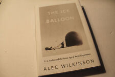 Book:  THE ICE BALLOON   S.A. Andree Arctic Exploration.  2012. 1st Ed.