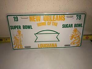 Vintage 1978 SUPERBOWL SUGAR BOWL License Plate NEW ORLEANS Super Dome Football