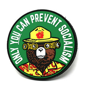 Only You Can Prevent Socialism Smokey Bear Parody PVC Hook and Loop Patch