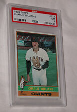 1976 Topps Baseball 332 Charlie Williams San Francisco Giant Pitcher PSA NR NM 7