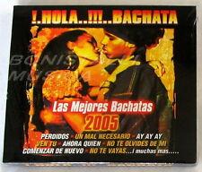 !.HOLA..!!!..BACHATA LAS MEJORES 2005 - CD Sigillato