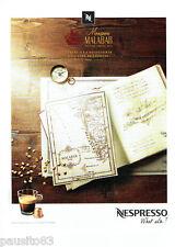 PUBLICITE ADVERTISING 1016  2015   café Nespresso  Monsoon Malabar