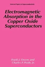 Electromagnetic Absorption in the Copper Oxide Superconductors by Frank J....