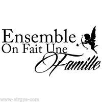 """Sticker Mural Texte """"Ensemble On Fait Une Famille"""", 30x60cm (TEX005)"""