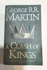 A CLASH OF KINGS By GEORGE R. R. MARTIN  'Song of Ice and Fire' Book 2