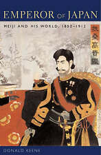NEW Emperor of Japan: Meiji and His World, 1852-1912 by Donald Keene