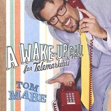 TOM MABE - A Wake-up Call For Telemarketers (bonus ) - CD