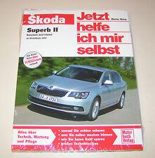 Reparaturanleitung Skoda Superb II - ab Modelljahr 2008!