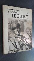 J. N. Biguet Faure El General Leclerc París Plön 1948 ABE