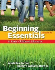 Beginning Essentials in Early Childhood Education, Williams Browne, Kathryn, Gor