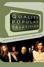 Quality Popular Television: Cult TV, the Industry, and Fans (BFI-ExLibrary