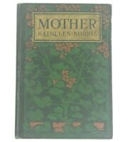 Vintage HC Mother By Kathleen Norris 1912 Beautiful Frontispiece
