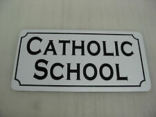 CATHOLIC SCHOOL Metal Sign 4 Costume Cosplay Clubware