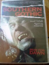Southern Gothic (DVD) Film By Mark Young Starring William Forsythe PRAY FOR DAWN