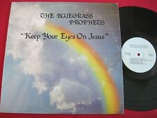 RARE BLUEGRASS GOSPEL PRIVATE LP - THE BLUEGRASS PROPHETS - EYES ON JESUS VG++