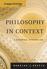 Philosophy in Context A Historical Introduction Douglas Soccio