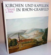 + Heinrich Mehl  KIRCHEN UND KAPELLEN IN RHÖN-GRABFELD