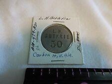 #479 A50----50 CENT L. H. GUTHRIE TOKEN-CARBON HILL,ALA