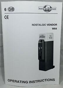 VENDING MACHINE MANUAL WURLITZER NOSTALGIC VENDOR W64 OPERATING INSTRUCTIONS