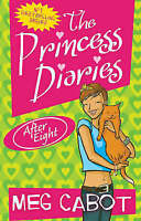 The Princess Diaries: After Eight, Cabot, Meg, Very Good Book