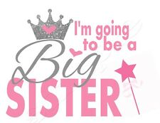 Iron on Transfer I'M GOING TO BE  A BIG SISTER PRINCESS GLITTER LOOK TIARA