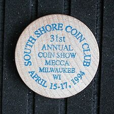 1988 South Shore Coin Club Wisconsin - 31st Coin Show    April 15-17, 1994