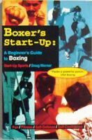 BOXER'S START-UP: A BEGINNER'S GUIDE TO BOXING - DOUG WERNER