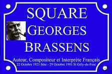 RÉPLIQUE PLAQUE de RUE Georges BRASSENS 30X20 ALU NEUF