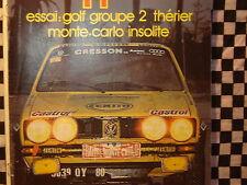 revue ECHAPPEMENT GOLF GTI GR.2 / RALLYE MONTE CARLO / PARIS DAKAR  / 1979