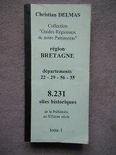 GUIDES REGIONAUX PATRIMOINE SITES HISTORIQUES ARCHEOLOGIQUES DE BRETAGNE DELMAS