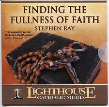 Finding the Fullness of Faith - Stephen Ray - CD