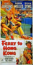 FERRY TO HONG KONG 1958 Curt Jurgens, Sylvia Syms, Orson Welles UK 3-SHEET