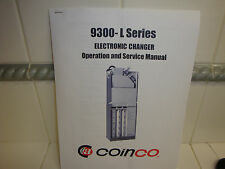 Coinco 9300-L, 9302-L & 9302-Lf Electronic Changer and Service Manual