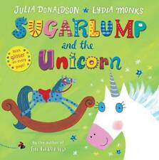 Sugarlump and the Unicorn, Donaldson, Julia, New
