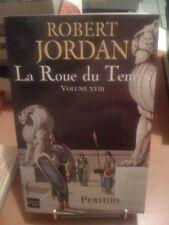 Robert Jordan - La Roue du temps : volume 18 - Fleuve Noir
