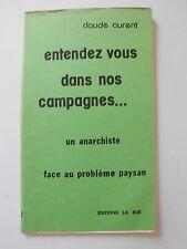 Entendez vous dans nos campagnes anarchiste problème paysan Claude AURENT