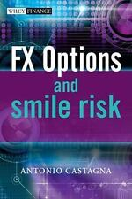 FX Options and Smile Risk: By Castagna, Antonio