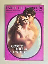 Com'è bella Parigi di George Coulet I viola del momento 27 Ed.Il Momento 1971