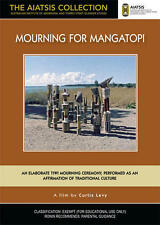 New DVD** MOURNING FOR MANGATOPI [from the AIATSIS Collection]