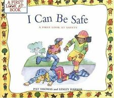 I Can Be Safe: A First Look at Safety (A First Look at...Series)-ExLibrary