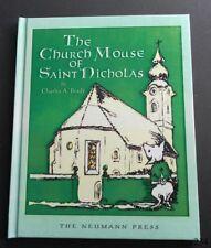 The Church Mouse of Saint Nicholas-Charles A. Brady-Neumann Press-Fine-2004-1st