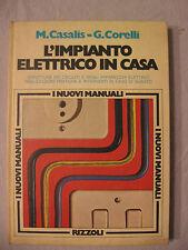 L'IMPIANTO ELETTRICO IN CASA - M. CASALIS - G.CORELLI