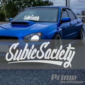 "SUBIE SOCIETY Car Windshield Window Vinyl Decal Banner 8"" x 20"""