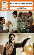 Fiche Cinéma Movie Card. Big guns/Les grands fusils (France/Italie) 1973 Tessari