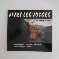Vivre les Vosges en pente douce 1989 Joël COUCHOURON Jacques GEHIN France N5802