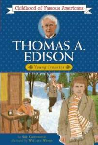 Thomas Edison: Young Inventor (Childhood of Famous Americans) - Paperback - GOOD