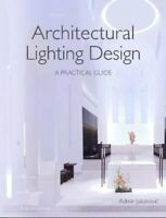 Architectural Lighting Design A Practical Guide by Admir Jukanovic 9781785004575